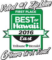 Voted Best Zipline of East Hawaii 6 years in row!